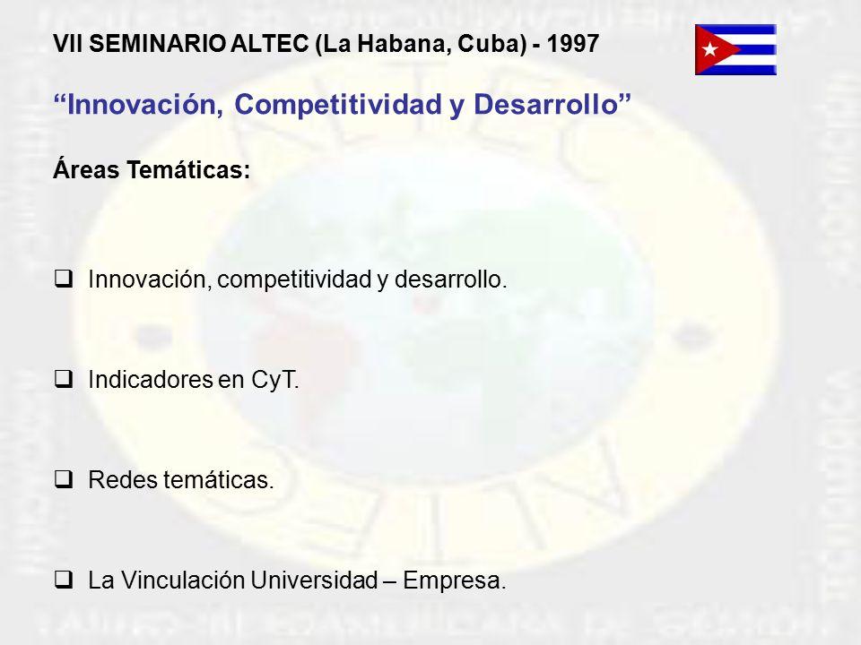 VII Seminario de la Asociación Latinoamericana de Gestión Tecnológica (ALTEC)