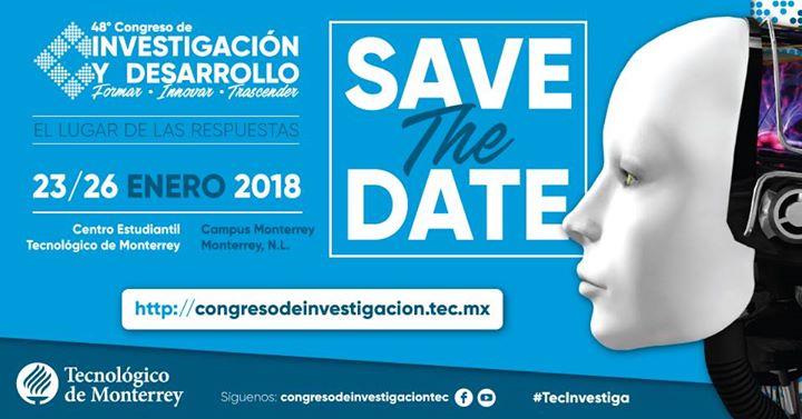 XLVIII Congreso de Investigación y Desarrollo, Tecnológico de Monterrey.